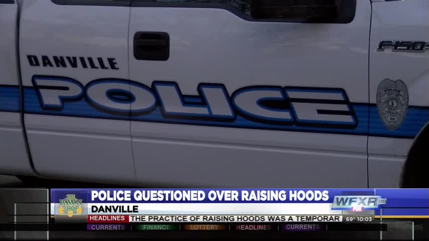 Danville Police respond to raised hood allegations_83722283-159532
