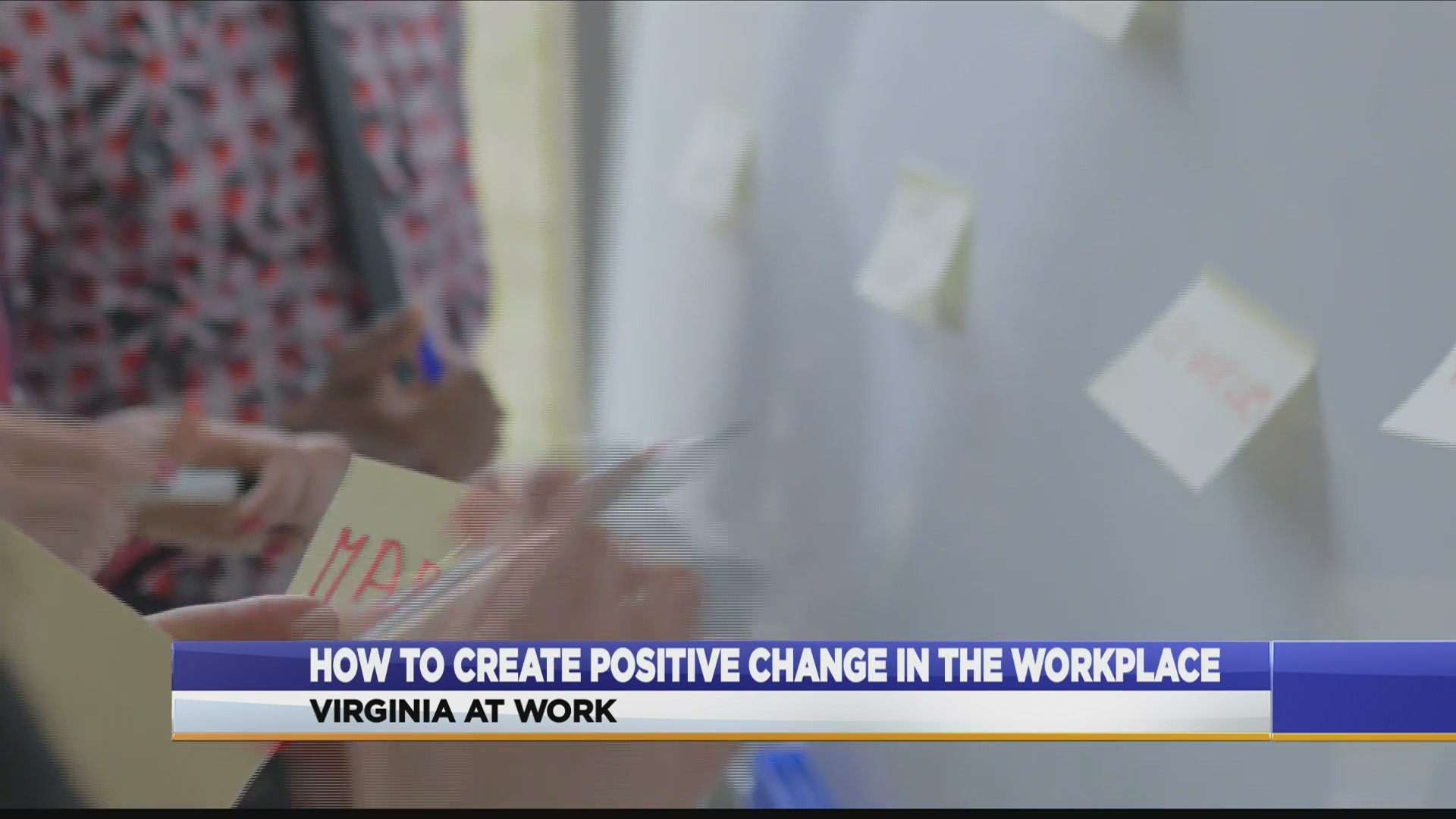 How to create positive change in the workplace