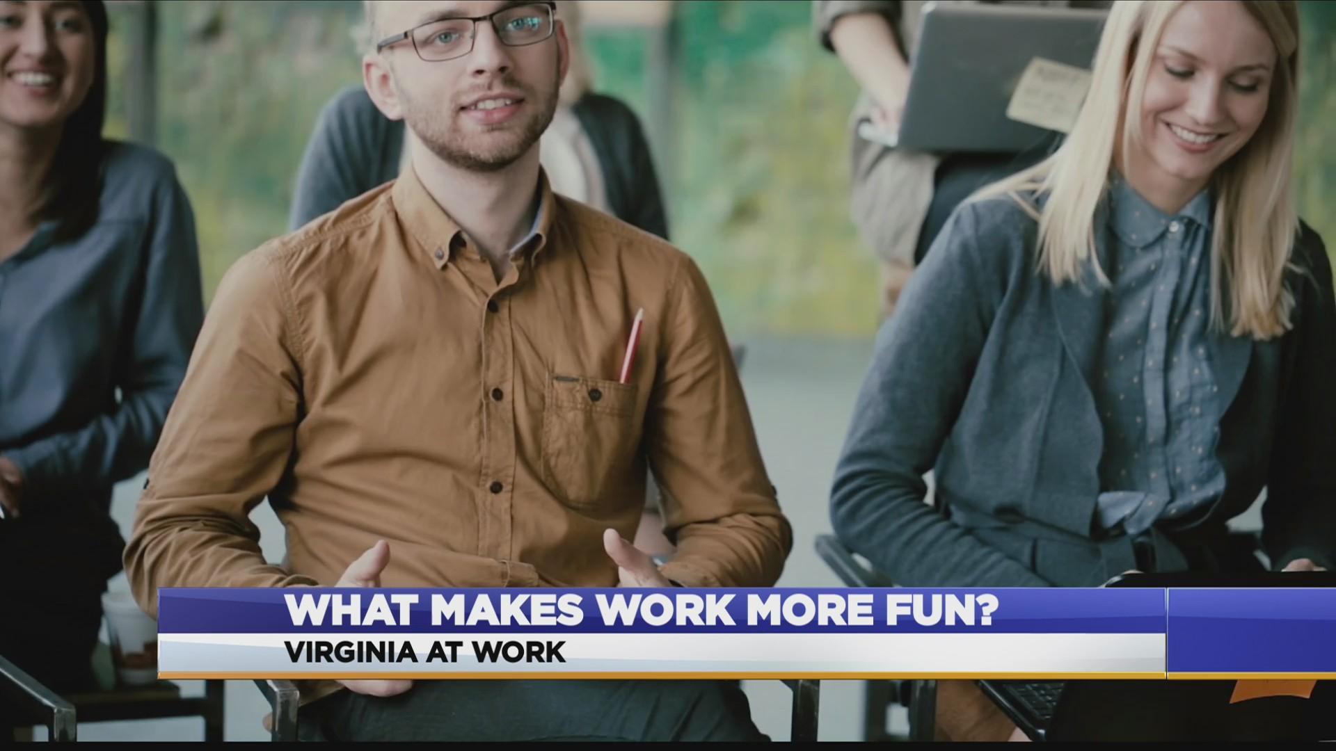 Virginia At Work: How to make work more fun
