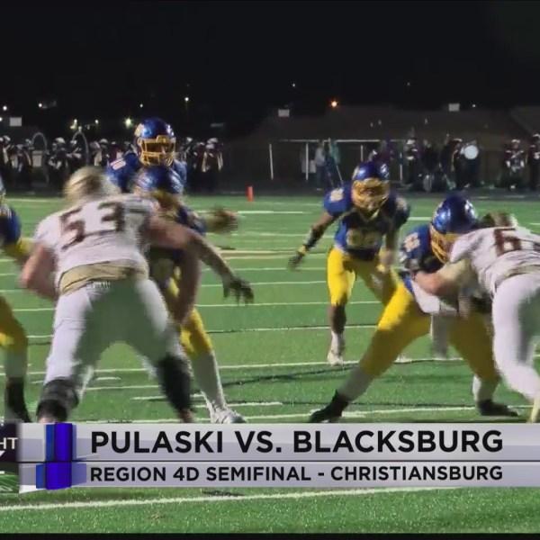 Region 4D Semifinal: Pulaski vs. Blacksburg