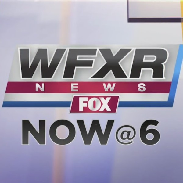 WFXR News NOW@6: June 14, 2019